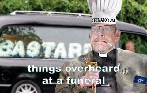 Things overheard at a funeral
